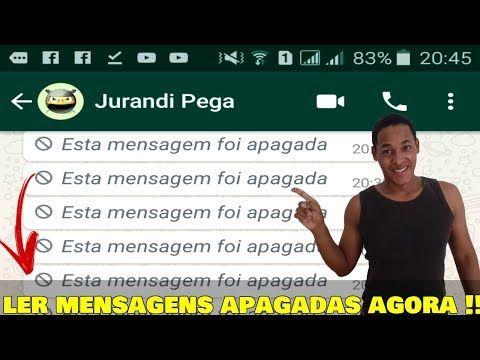 Como Ler Mensagens Apagadas E Anuladas No Whatsapp Novo Youtube