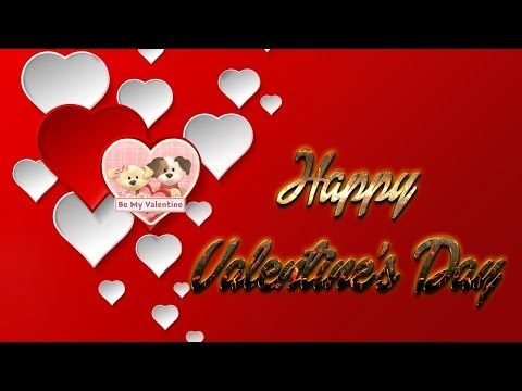 Happy Valentine S Day 2020 Only You My Love Youtube In 2020 Happy Valentines Day Happy Valentine Be My Valentine
