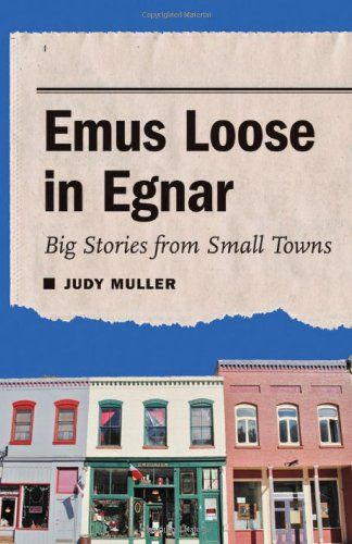 Emus Loose in Egnar: Big Stories from Small Towns by Judy... http://www.amazon.com/dp/0803230168/ref=cm_sw_r_pi_dp_0Emmxb1GXY4GM
