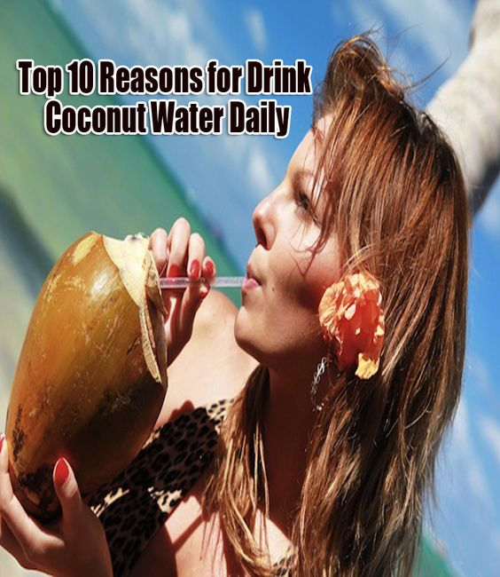 Top 10 Reasons why you should Drink Coconut Water Daily