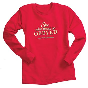 She Who Must Be Obeyed Long-Sleeved Tee