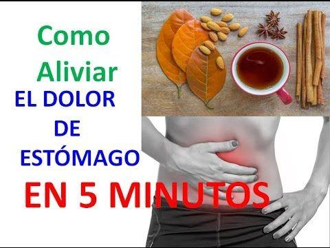Alivia El Dolor De Estómago En 5 Minutos Con Estos Remedios Casero Fáciles De Preparar Yout Remedios Para Dolor De Estómago Dolor De Estomago Dolor Estomacal
