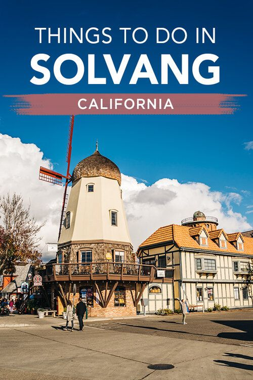 Top 6 Things To Do In Solvang California On Thanksgiving Weekend Travel Pockets In 2020 Solvang Solvang California California Places To Visit