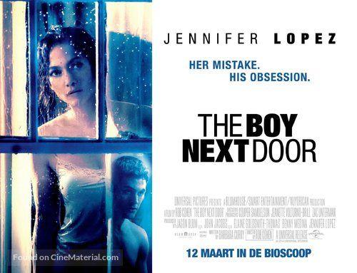 The Boy Next Door The Boy Next Door 2015 Dutch Movie Poster Her Mistake His Obsession 6 The Boy Next Door Doors Movie Movie Posters