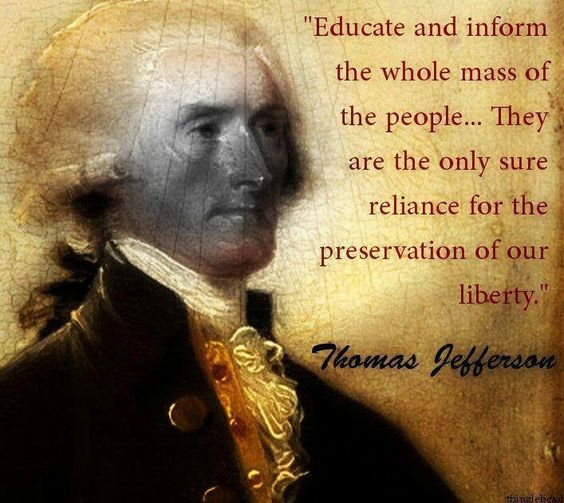 Image result for INFORMED public is the most important element in preserving this nation's future.