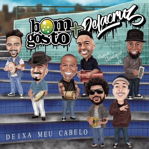 Deixa O Meu Cabelo Bom Gosto Ft Delacruz 2018 Download Gratis