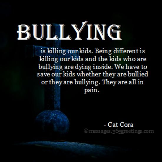 Bullying Quotes And Sayings With Image 365greetings Com Bullying Quotes Anti Bully Quotes Child Bullying