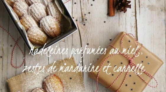 Madeleines parfumées au miel d\'oranger, zestes de mandarine et cannelle