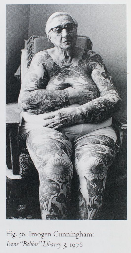 "photos by female photographer Imogen Cunningham, 1976. Irene ""Bobbie"" Libarry. tattooed woman. sideshow. nonagenarian. carnival. freak show."