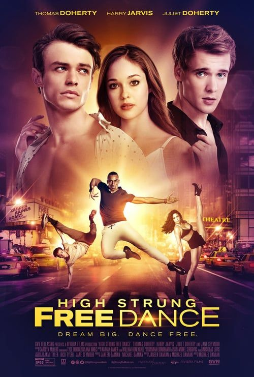 High Strung Free Dance 2019 Watch Full Hd Streaming Online With