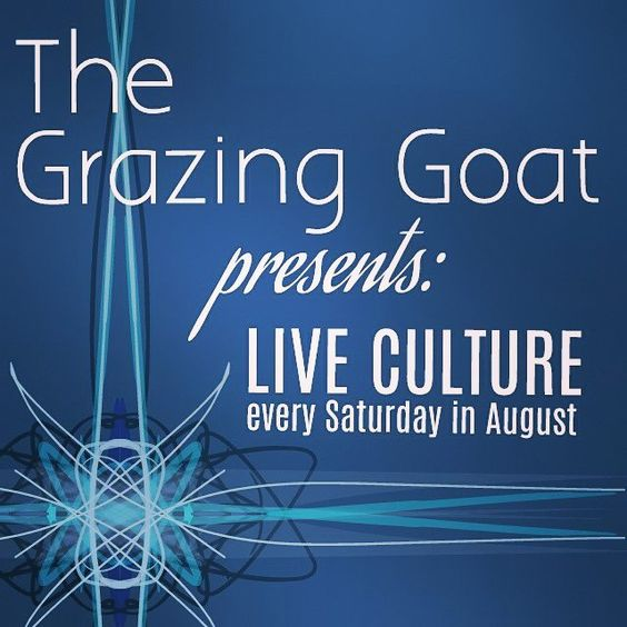 """The Grazing Goat presents: """"Live Culture"""" every Saturday in August. @thegrazinggoatgoodeats #live #culture #liveculture #dasrecord"""