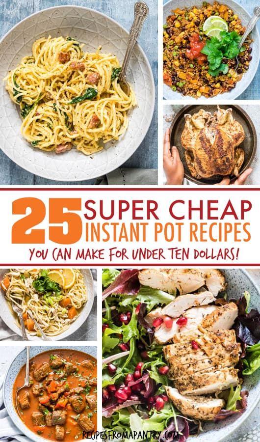25 Cheap Instant Pot Recipes Under 10 In 2020 Instant Pot Dinner Recipes Low Carb Instant Pot Recipes Pot Recipes