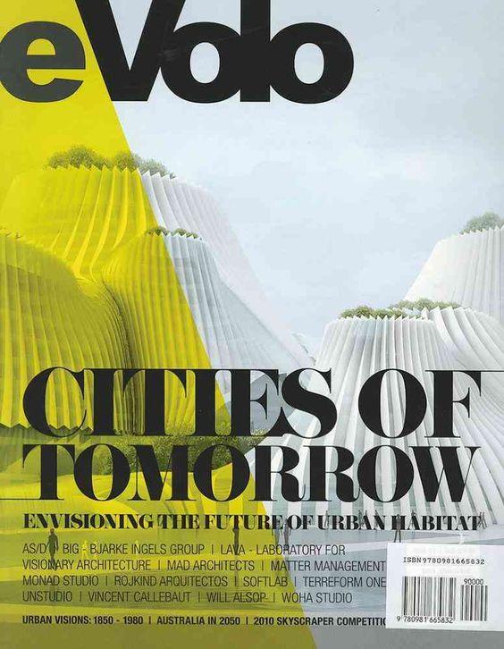 Cities of Tomorrow, Fall 2010