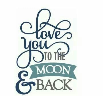 Download Love you to the moon and back. | Qoates | Pinterest | Love ...