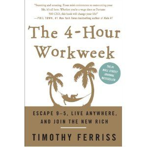 The 4-Hour Workweek: Escape 9-5, Live Anywhere, and Join the New Rich (Hardcover)  discount  Coach 70% off