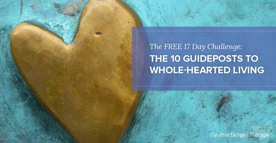 Embrace life wholeheartedly in this free 17 day guided challenge -