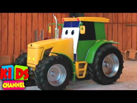 Tractor Car Garage Videos For Children Car Cartoons By Kids Channel In 2020 Tractors Car Cartoon Cartoons For Toddlers