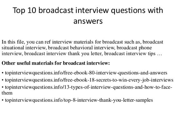 Top 10 broadcast interview questions with answers In this file - hotel interview questions