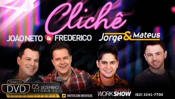 Clichê - João Neto e Frederico part. Jorge e Mateus