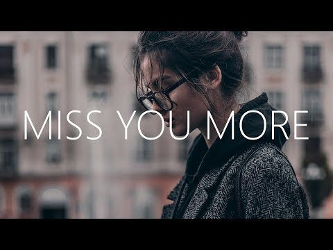 Sophia Angeles Miss You More Lyrics Youtube In 2020 Missing You Songs More Lyrics I Miss You More