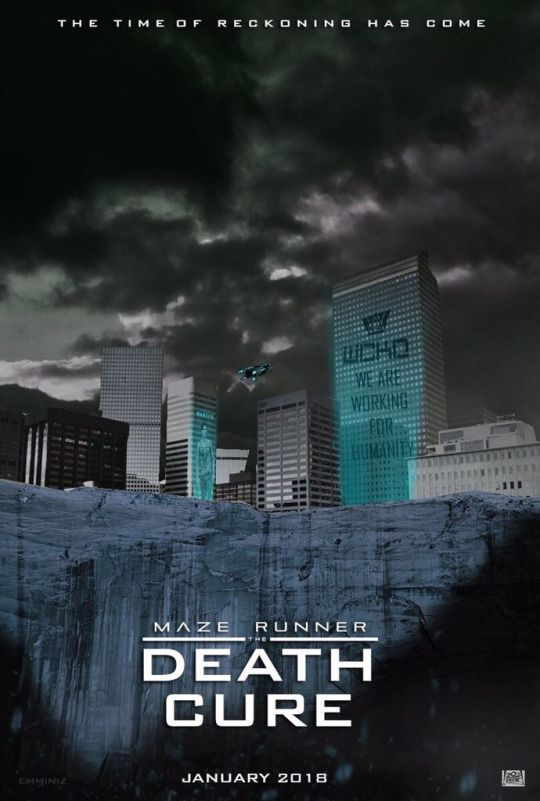 The Maze Runner: The Death Cure, fan made poster! | teh