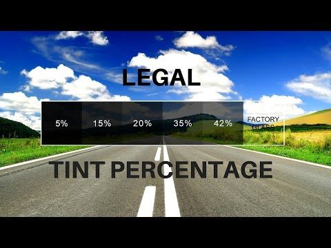 Legal Window Tinting Percentages