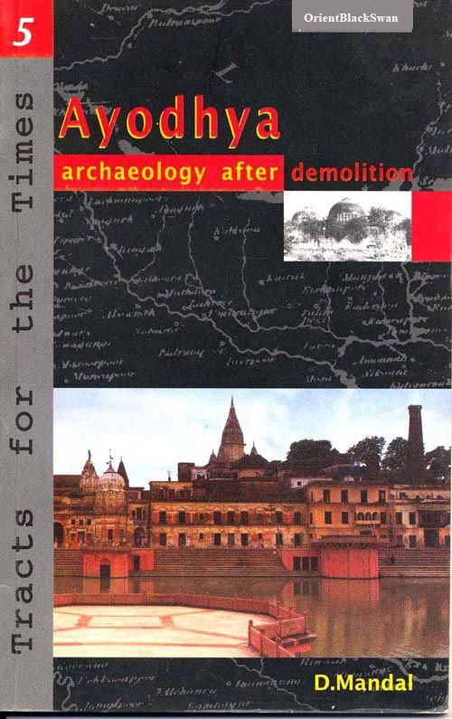 Ayodhya: Archaeology After Demolition(Rev. Edn.)