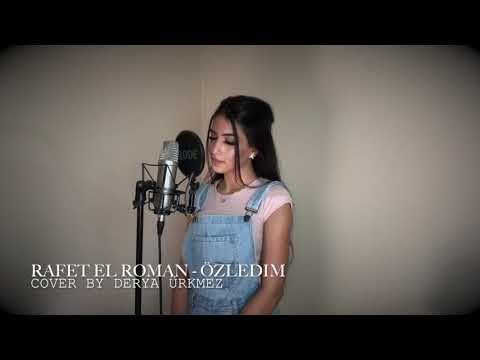 Rafet El Roman Ozledim Cover By Derya Youtube Instagram