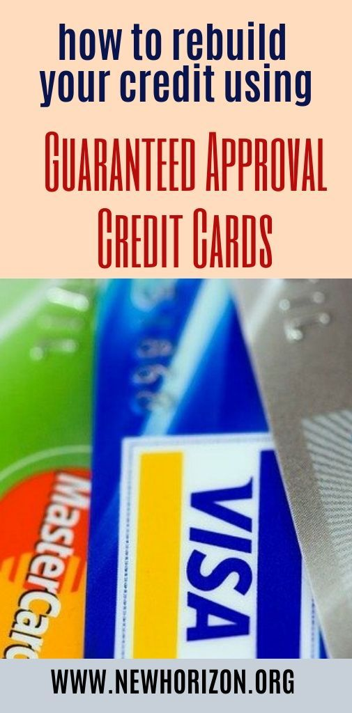 How Guaranteed Approval Credit Cards Can Help Improve Your Credit Score Guaranteed Approval Credit Card Credit Score Improve Credit Score