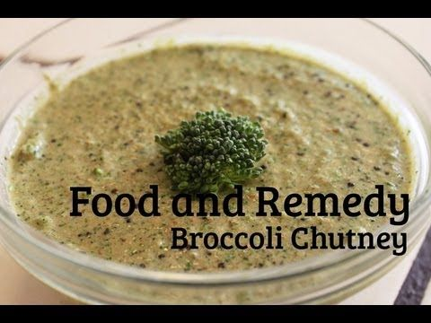 Broccoli Chutney - Food and Remedy
