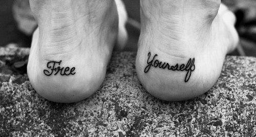 free yourself . tattoo .