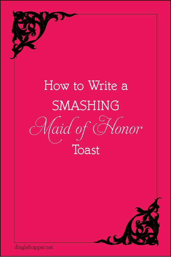 Maid of Honor Speech [What to Say + Outline + Template]