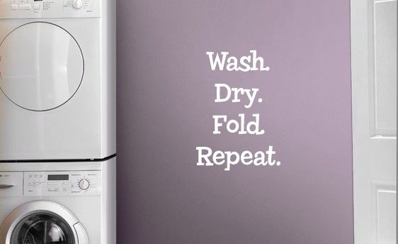 Laundry Room - Wash, Dry, Fold, Repeat Vinyl Decal