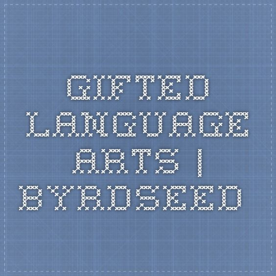 Gifted Language Arts | Byrdseed