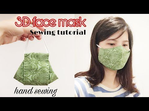3d Face Mask Sewing Tutorial Diy The Best Fit Mask Tutorial Fast And Easy Mask Tutorial Youtube Easy Face Mask Diy Sewing Tutorials At Home Face Mask