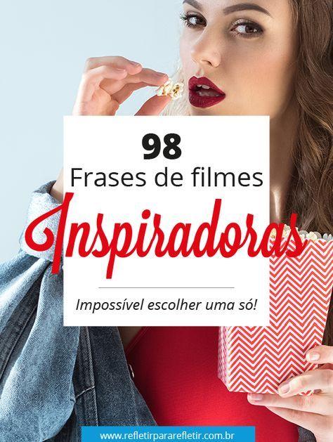 98 Frases De Filmes A Maior E Melhor Lista De Frases Do Cinema