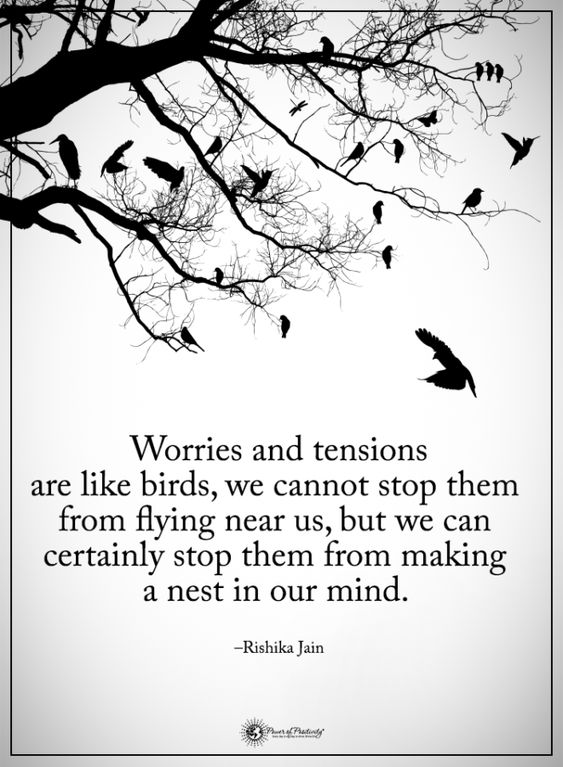 worries and tensions
