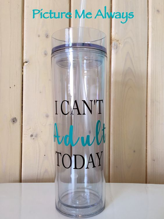 I Can't Adult Today 16 oz Slim Tumbler