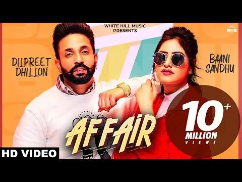 Affair Full Video Baani Sandhu Ft Dilpreet Dhillon Jassi Lokha Latest Punjabi Song 2019 Youtube Songs Amazon Prime Music Music Channel