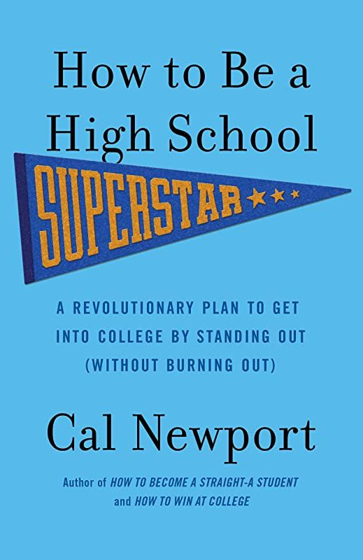 Free Download How To Be A High School Superstar A Revolutionary Plan To Get Into College By Stand High School How To Plan Book Challenge