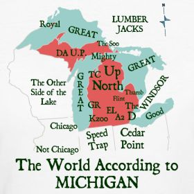 The World According to Michigan.  (Even in NZ, I get this.  Well, most of it!)
