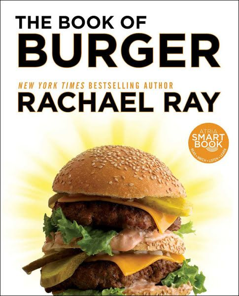 Download Ebooks The Book Of Burger By Rachael Ray Burger Burger