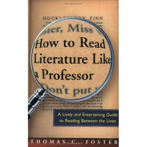 how to read literature like a professor | Tumblr
