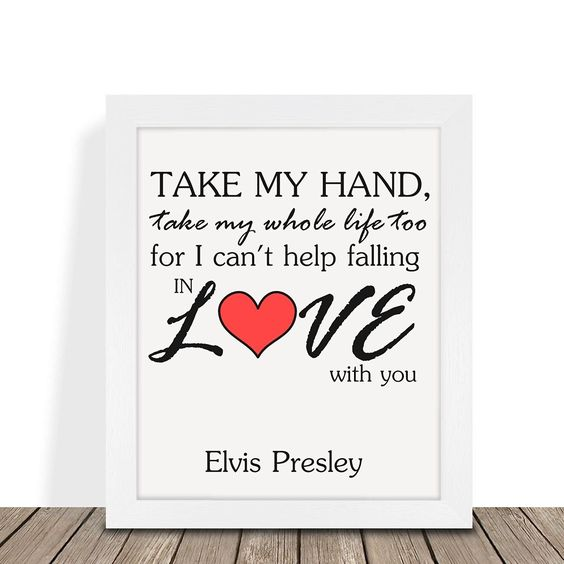 Elvis Presley Take My Hand Love Song Print Gift Gift for Him Her Husband Wife Girlfriend Boyfriend Valentines Day Wedding Anniversary Gifts (Unframed)