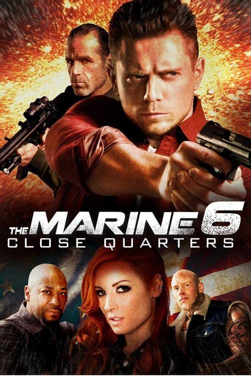 The Marine 6 Close Quarters (2018) เดอะ มารีน 6 คนคลั่งล่าทะลุ ...