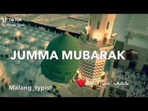 Jumma Mubarak Whatapp Status On Tiktok Full Screen Whatsapp Status Happy Friday 2020 Youtube Jumma Mubarak Youtube Islamic Status