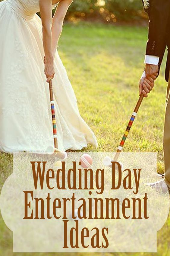 wedding day entertainment ideas wedding planning wedding ideas weddin stuff wedding games