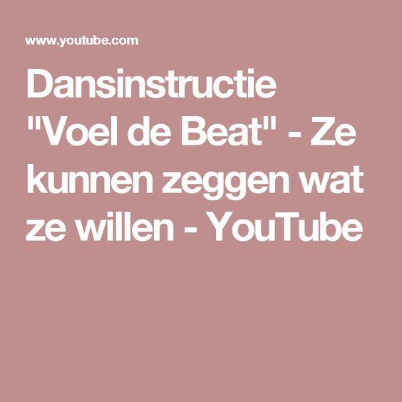 """Dansinstructie """"Voel de Beat"""" - Ze kunnen zeggen wat ze willen - YouTube"""