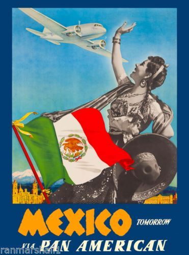 Mexico Tomorrow by Air Mexican Vintage Travel Advertisement Art Poster  in Collectibles, Souvenirs & Travel Memorabilia, International, Mexico | eBay