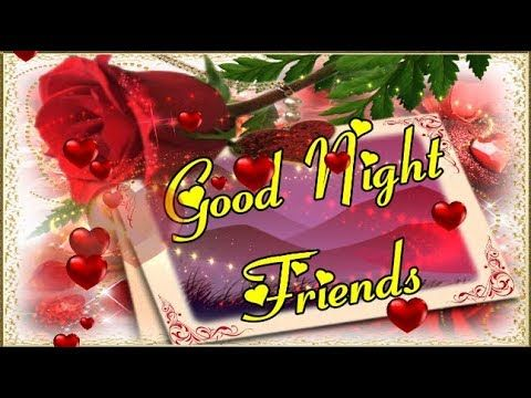 Good Night Romantic Special Whatsapp Video Pics Wallpaper Message Wh Good Night Song Good Night Quotes Good Night